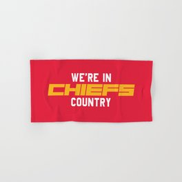 We're in Chiefs Country Hand & Bath Towel
