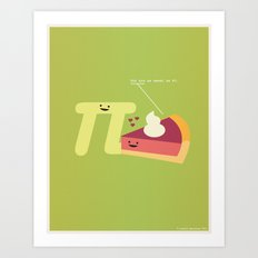 You Are As Sweet As Pi Art Print