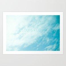 Clouds + Love Art Print