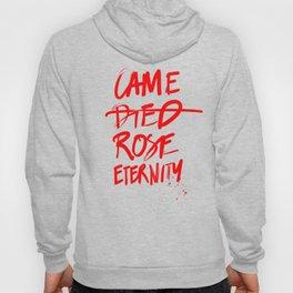 #JESUS2019 - Came Died Rose Eternity (red) Hoody