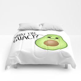 What The Guac - Avocado Comforters