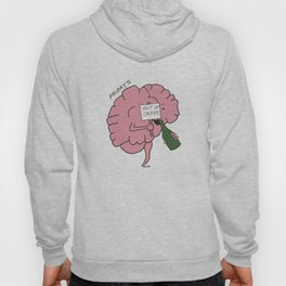 The Problem with my Brain - Friday  Hoody