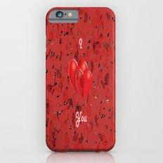 I Love You! iPhone 6s Slim Case