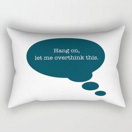 Overthinking It Rectangular Pillow