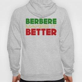 Berbere Makes It Better, in Ethiopian colors Hoody