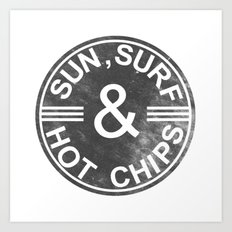 Sun, surf and hot chips! Art Print