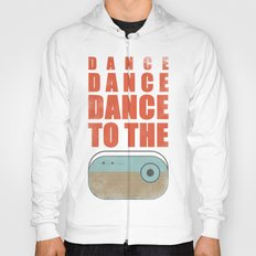 Dance To The Radio! Hoody