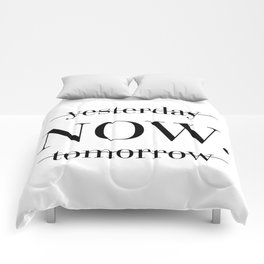 NOW Motivational Quote Comforters