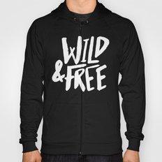 Wild and Free II Hoody