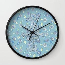 Cut Yourself Some Slack Wall Clock