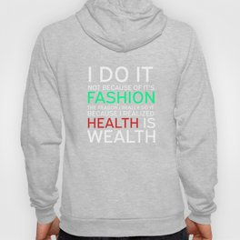 Get into fitness with this Aerobic Tshirt Designs Health is Wealthy Hoody