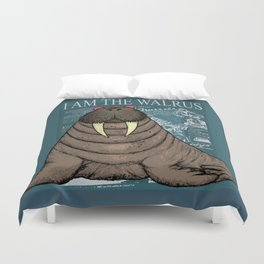 I Am the Walrus Duvet Cover