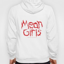 mean girls Hoody