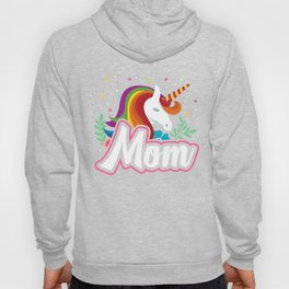 LGBT Pride Lesbian Gay Proud Mom Unicorn, Mothers Proud and Support Transgender Hoody