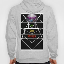 """Tri Strength Love Heal : Beez Lee Art"" Hoody"
