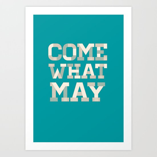 Come What May (Blue) Art Print