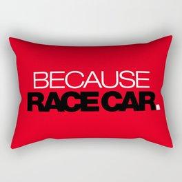 BECAUSE RACE CAR v6 HQvector Rectangular Pillow