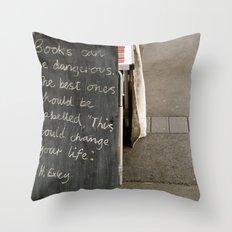 Books can be dangerous Throw Pillow