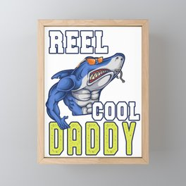 Reel Cool Daddy Father's Day Dad Shark Funny Gift Idea Framed Mini Art Print