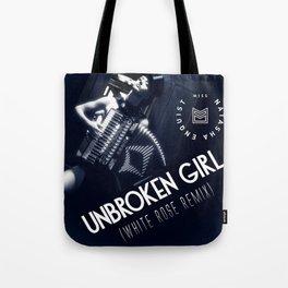 """Unbroken Girl (White Rose Remix)"" Artwork - Miss Natasha Enquist Tote Bag"