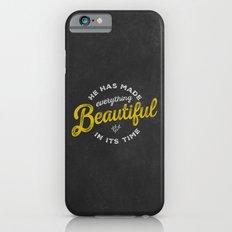 BEAUTIFUL IN TIME iPhone 6 Slim Case