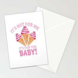 ice baby it is not for my for the baby eis fürs Stationery Cards