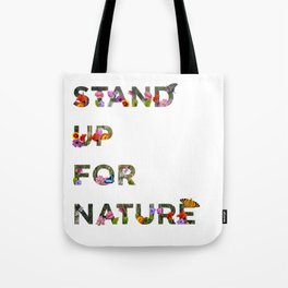 Stand Up For Nature Tote Bag