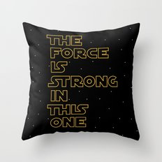 Use the Force! Throw Pillow