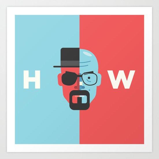 Walter White + Heisenberg Art Print