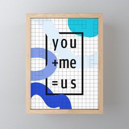 You + Me = Us Framed Mini Art Print
