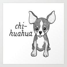 Dog Breeds: Chihuahua Art Print