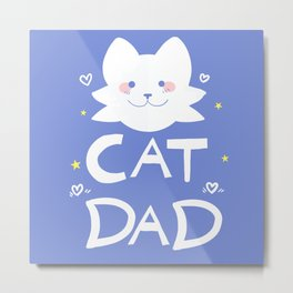 Cat Dad Metal Print