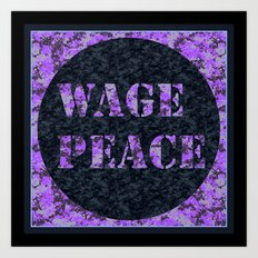 WAGE PEACE Art Print