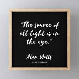 37  |  Alan Watts Quote 190516 Framed Mini Art Print