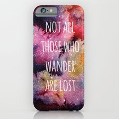Not All Who Wander iPhone 6 Slim Case