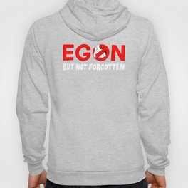 Egon but not forgotten  Hoody