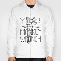 Year of the Monkey Wrench Hoody