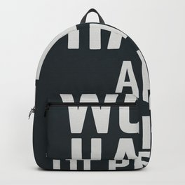 Work hard and be nice to people, motivational quote, positive thinking, good vibes, be good Backpack
