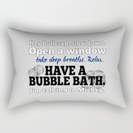 Relax, Have a Bubble Bath Rectangular Pillow