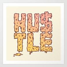HUSTLE Art Print