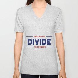 Unite To Win, Divide To Conquer Unisex V-Neck