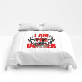 I am the Danger Comforters