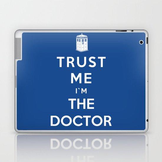 Trust Me I`m The Doctor Laptop & iPad Skin