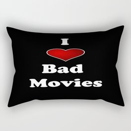 I (Love/Heart) Bad Movies print by Tex Watt Rectangular Pillow