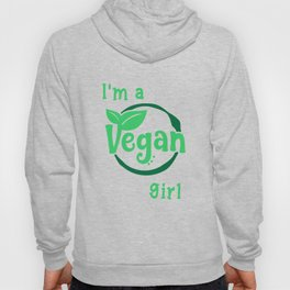 Vegan prints for Girls Funny I'm a Vegan Girl Nutrition Tee Hoody