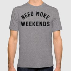 NEED MORE WEEKENDS Tri-Grey X-LARGE Mens Fitted Tee
