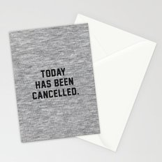 Today has been Cancelled Stationery Cards