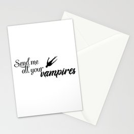 Send Me All Your Vampires Stationery Cards