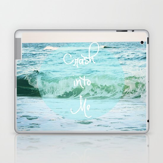 Crash into Me Laptop & iPad Skin
