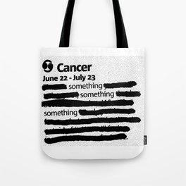 Cancer 1 Tote Bag